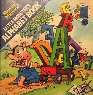 Mercer Mayer's: Little Monster's Alphabet Book (A Golden Look-Look Book)
