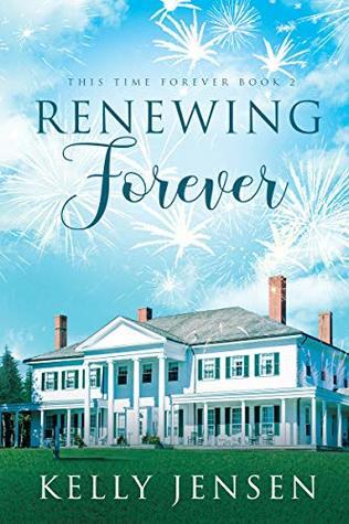Renewing Forever by Kelly   Jensen