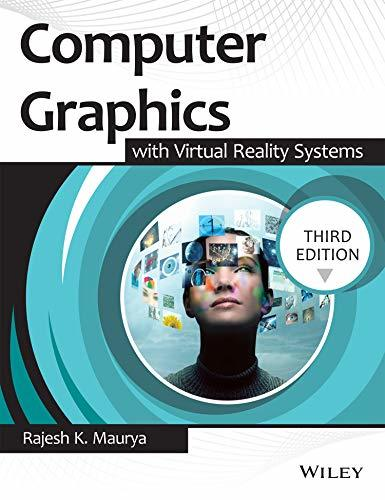 Computer Graphics with Virtual Reality System, 3ed