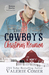 The Cowboy's Christmas Reunion (Montana Ranches #1)