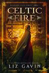 Celtic Fire (Highland Celts #1)