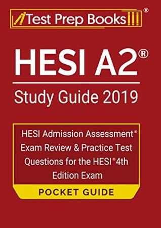 HESI A2 Study Guide 2019 Pocket Guide: HESI Admission Assessment Exam Review & Practice Test Questions for the HESI 4th Edition Exam