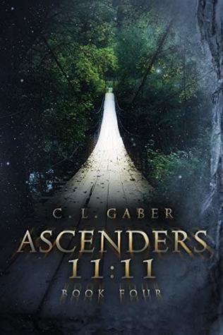 Ascenders 11:11 (Ascenders Saga Book 4)