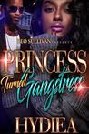 Princess Turned Gangstress