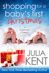 Shopping for a Baby's First Christmas (Shopping for a Billionaire #15)