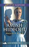 Amish Hideout by Maggie K. Black