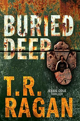Buried Deep (Jessie Cole, #4)