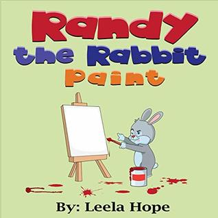 Randy the Rabbit Paint (Bedtime children's books for kids, early readers)