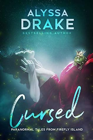Cursed (Paranormal Tales from Firefly Island #2)