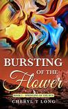 Bursting of the Flower: Springing of the Bud (BOOK Book 2)
