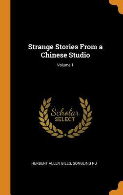 Strange Stories from a Chinese Studio; Volume 1