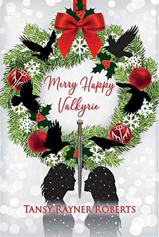 Merry Happy Valkyrie: A Holiday Novella