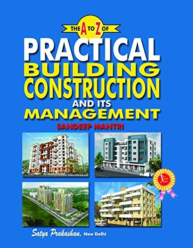 The A to Z of Practical Building Construction and Its Management