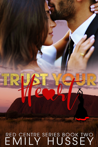 Trust Your Heart (Red Centre, #2)