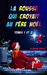 La rousse qui croyait au père Noël, tomes 1 et 2