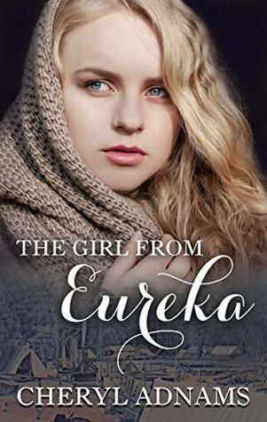 The Girl from Eureka by Cheryl Adnams