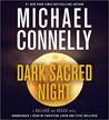 Dark Sacred Night (Renée Ballard, #2; Harry Bosch, #21; Harry Bosch Universe, #31) by Michael Connelly