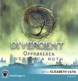 Opprøreren (Divergent, #2)