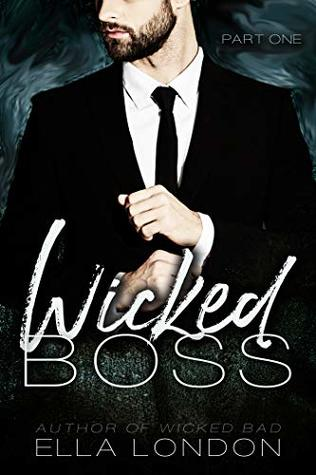 Wicked Boss (Part One)