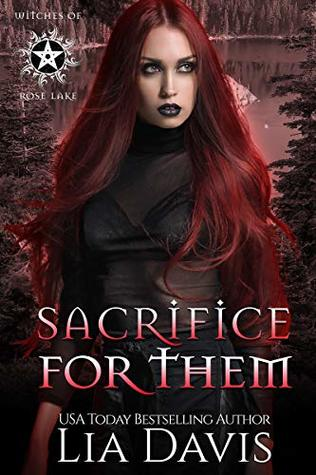 Sacrifice for Them: A Reverse Harem Paranormal Romance (Witches of Rose Lake Book 5)