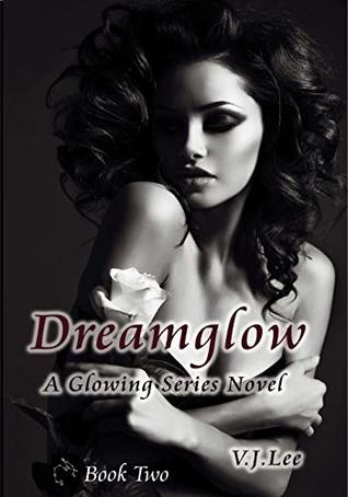 Dreamglow (Glowing Series Book 2)
