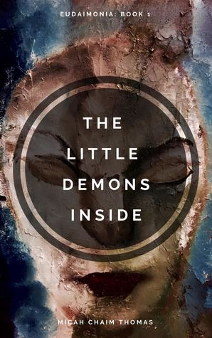 The Little Demons Inside (Eudaimonia Book 1)
