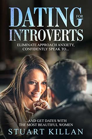 Some interesting tips for introverts for dating and.