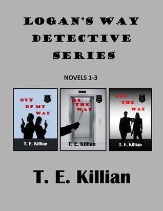 Logan's Way Detective Series (Novel Set 1-3)