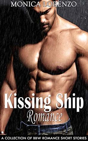Kissing Ship Romance: A Collection of BBW Romance Short Stories
