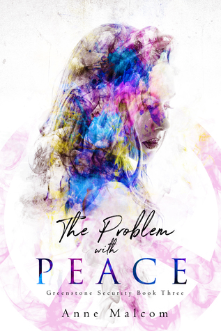 The Problem with Peace (Greenstone Security #3)