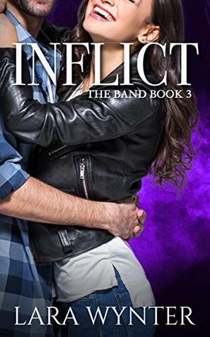Inflict-A-sweet-billionaire-rockstar-romance-The-Band-Book-3-Lara-Wynter