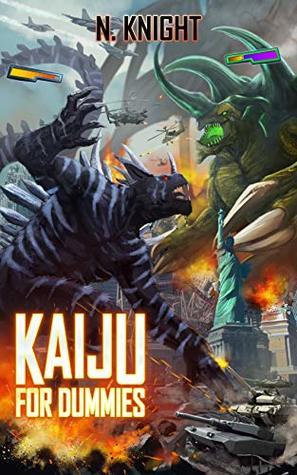 Kaiju for Dummies: A LitRPG Kaiju Thriller (Kaiju Wars Offline Book 2)