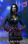 The Succubus, The Demon, and The Witch (Underlayes, #2)