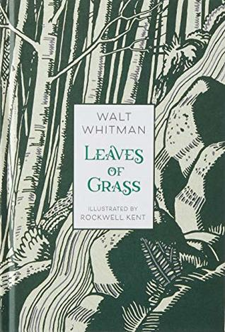 Leaves of Grass: Illustrated Edition