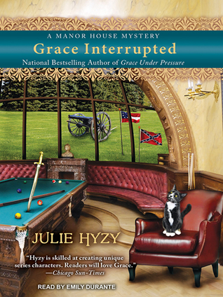 Grace Interrupted (Manor House Mystery, #2) (Audiobook)