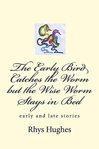 The Early Bird Catches the Worm But the Wise Worm Stays in Bed: Early and Late Stories
