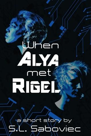 When Alya Met Rigel