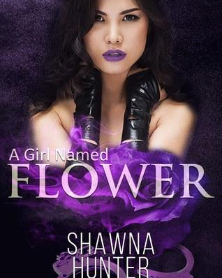 A Girl Named Flower - A Kinky Lesbian Thriller