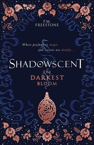 The Darkest Bloom (Shadowscent, #1)