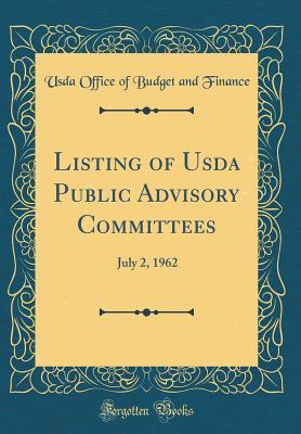 Listing of USDA Public Advisory Committees: July 2, 1962