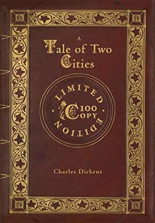 A Tale of Two Cities (100 Copy Limited Edition)