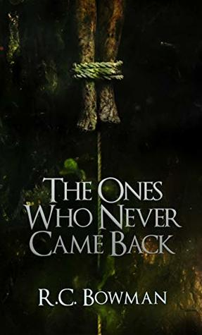 The Ones Who Never Came Back: Horror Stories and Novellas