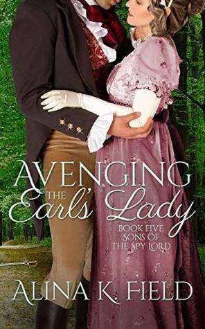 Avenging the Earl's Lady: A Regency Romantic Suspense (Sons of the Spy Lord Book 5)