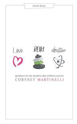 Love, Reiki, Vibration