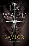 The Savior (Black Dagger Brotherhood, #17)