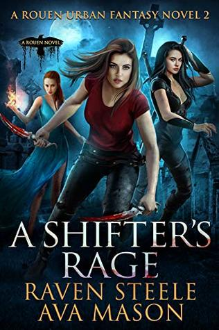 A Shifter's Rage by Raven Steele