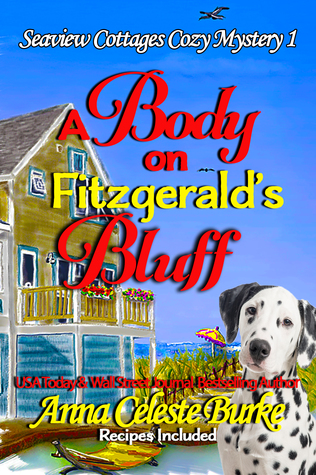 A Body on Fitzgerald's Bluff by Anna Celeste Burke