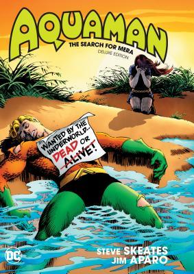 Aquaman: The Search for Mera Deluxe Edition