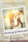Dreaming of Tomorrow (Seven Thousand Miles Duet, Book 2)