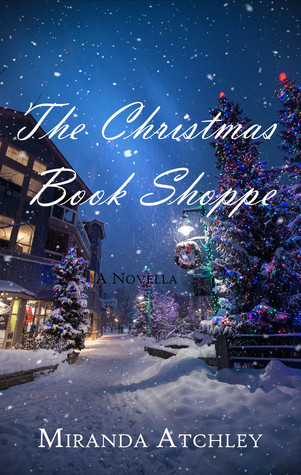 The Christmas Book Shoppe by Miranda Atchley